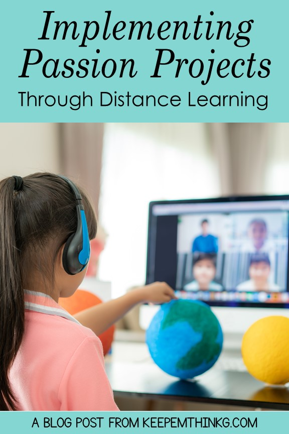 Resource to implement Passion Projects in Distance Learning