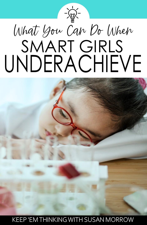 why smart girls underachieve